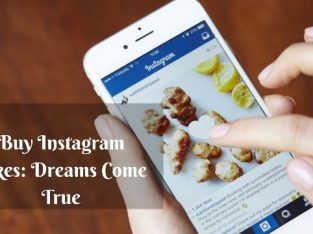 Buy Instagram Likes: Dreams Come True