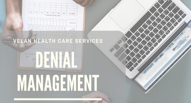 Denial Management in Healthcare – Velan Health Care Services