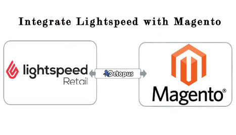 Lightspeed POS Magento Integration – Omnichannel Commerce