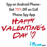 Valentines Super Discount UP TO 70% on BlurSPY Android monitoring app