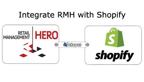 Retail Management Hero (RMH) integration with Shopify