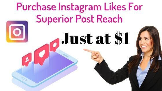 Purchase Instagram Likes For Superior Post Reach