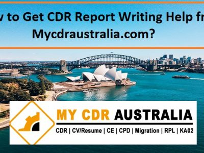 How to Get CDR Report Writing Help from Mycdraustralia.com?