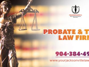 wills, trust and probate attorney | your jacksonville lawyer