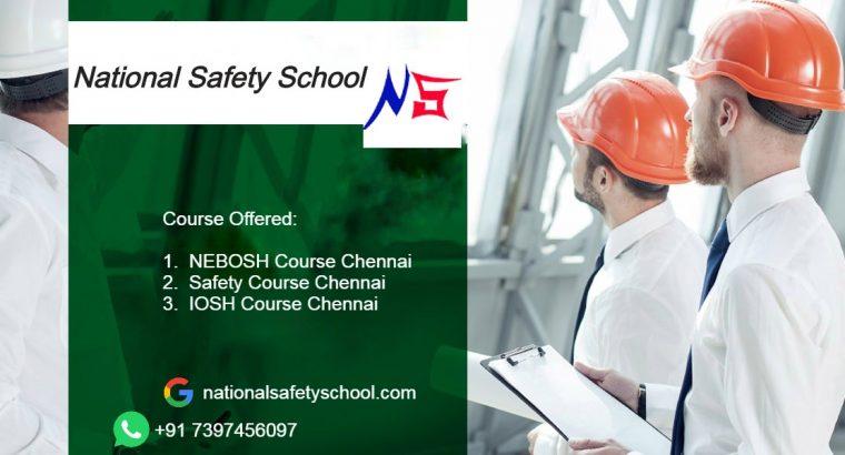 Nebosh Course Training in Chennai – National Safety School