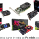 Buy Graphics Card Online at Best Price in India   Graphics Card for Pc
