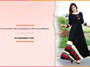 STYLE GUIDE FOR CHOOSING KURTI ACCORDING TO YOUR BODY TYPE