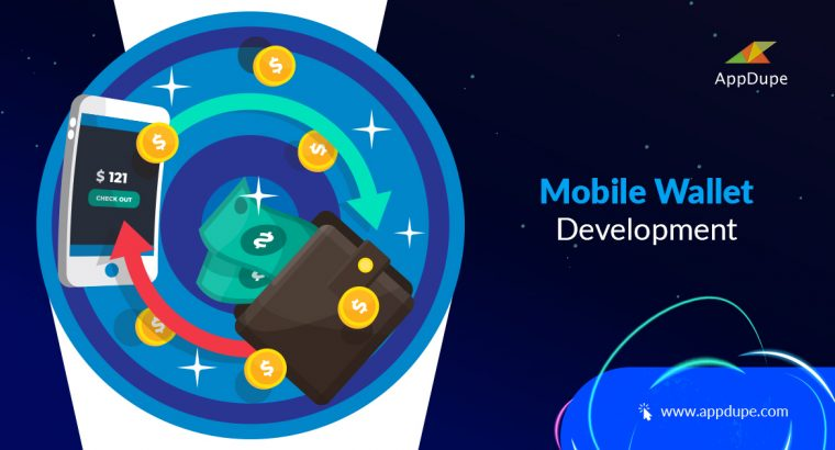 Grow your Business with Mobile Wallet App Development