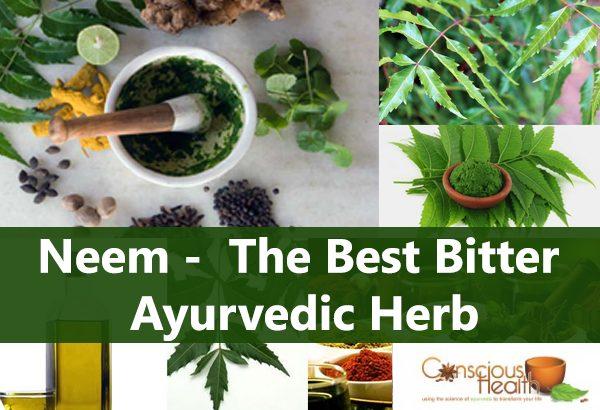 Neem – The Best Bitter Ayurvedic Herb