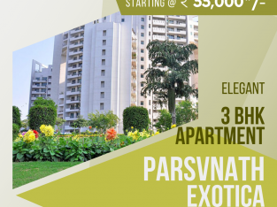 Parsvnath Exotica for Rent on Golf Course Road Gurugram – 3 Bhk Apartments for Rent in Gurugram