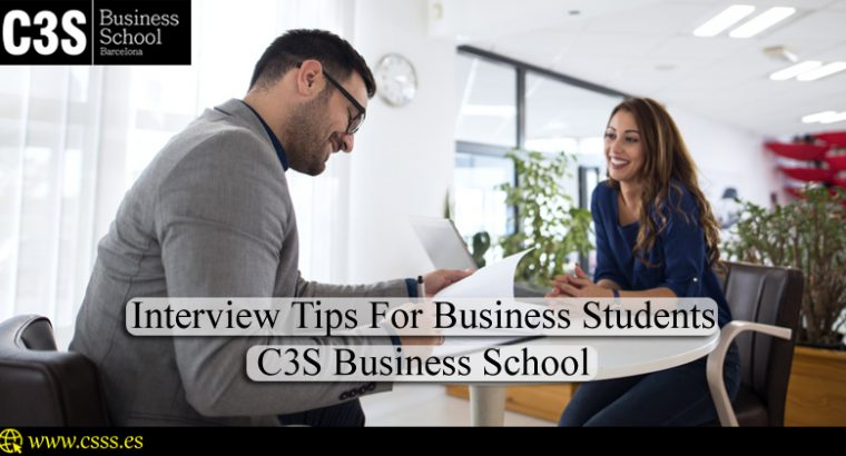 Interview Tips For Business Students – C3S Business School