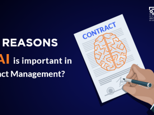 Top Reasons why AI is important in Contract Management