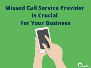 How Missed Call Service Is Crucial For Your Business