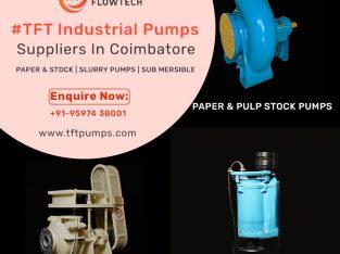 Pump Suppliers Coimbatore – Industrial Pump Suppliers – tftpumps.com