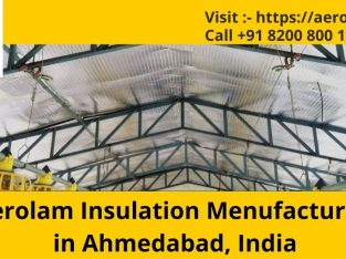 Aerolam Insulation Menufacturar in Ahmedabad, India