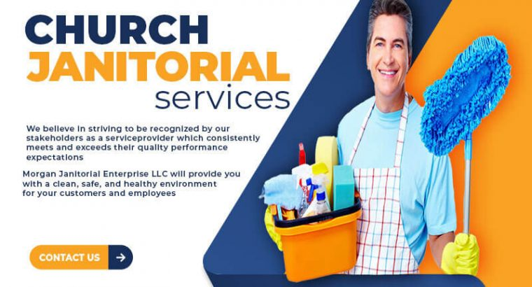 Are you Looking for a Church Janitorial service?