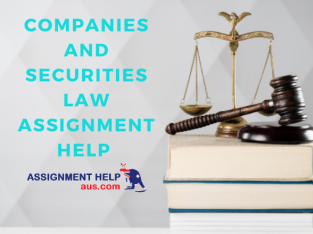 Excellent Companies and Securities Law Assignment Help At the Best Price