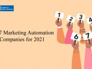 Top 7 Marketing Automation Companies for 2021