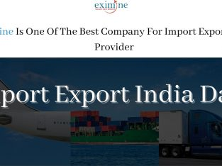 How To Get Best Import Export India Data? | Eximine