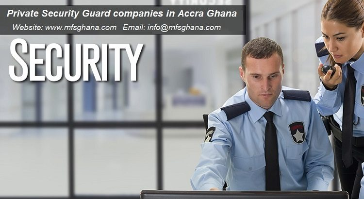 Private Security Guard Companies in Accra, Ghana