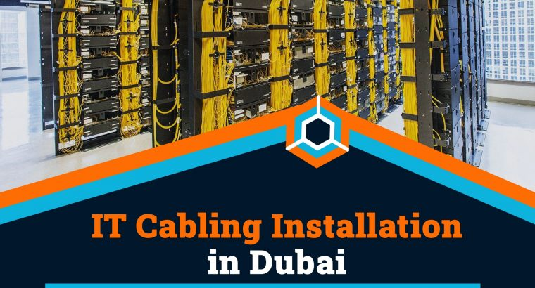 Affordable IT Cabling Installation Services in Dubai