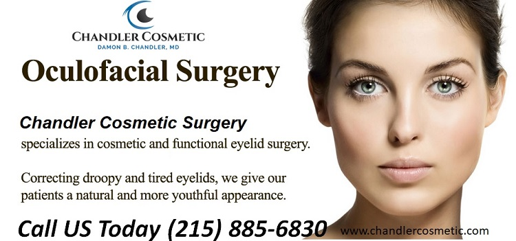 Oculofacial Plastic Surgery NJ – Chandler Cosmetic Surgery