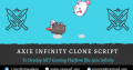 Kick Start your NFT Gaming Platform with Axie Infinity Clone Script