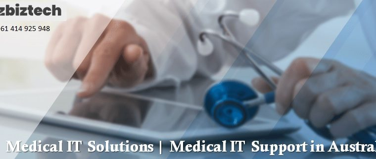 Medical IT Solutions   Medical IT Support in Australia