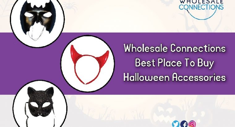 Wholesale Connections Best Place To Buy Halloween Accessories