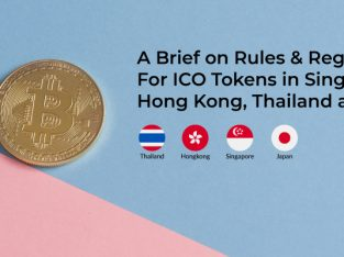 A Brief on Rules & Regulations for ICO Tokens in Singapore, China(Hong Kong), Thailand, and Japan