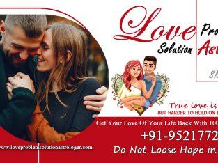 Love Problem Solution Astrologer – +91-9521772359